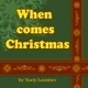When Comes Christmas