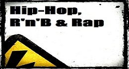 Hip-Hop, R&#x27;n&#x27;B &amp; Rap