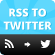 RSS To Twitter PHP Script - CodeCanyon Item for Sale