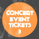 Concert & Event Tickets/Passes - Version 3 - GraphicRiver Item for Sale