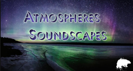 Atmospheres Soundscapes Collection