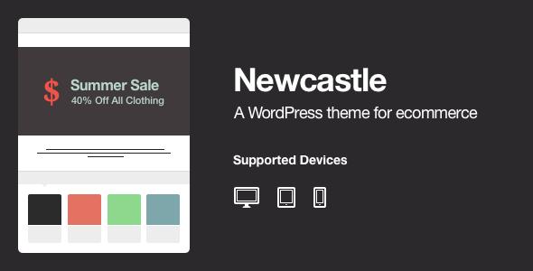 ThemeForest Newcastle A WooCommerce Powered WordPress Theme 3887883