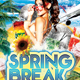 Spring Break Festival Party Flyer Template - GraphicRiver Item for Sale