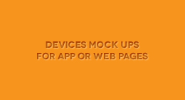 Devices Mock Ups For App or Web Pages