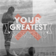 Your Greatest Moments