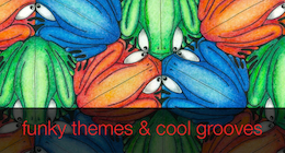 Funky Themes &amp; Cool Grooves