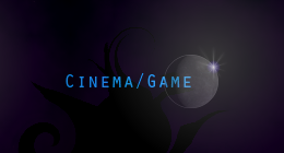 Cinema/Game