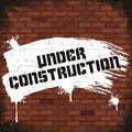 Under Construction Sign, Painted on Old Brick Wall - PhotoDune Item for Sale