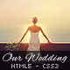 Our Wedding - One Page Responsive Retina HTML5 CSS - ThemeForest Item for Sale