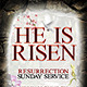 """He is Risen"" Resurrection Sunday Flyer  - GraphicRiver Item for Sale"