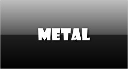Metal