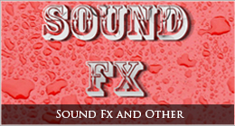 Sound FX and Weirdness