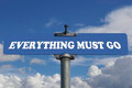 Everything must go road sign - PhotoDune Item for Sale