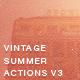 Vintage Summer PS Photo Actions V3 - GraphicRiver Item for Sale