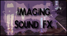 Imaging / Sound FX