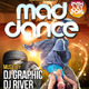 Mad Dance Flyer Template - GraphicRiver Item for Sale