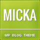 Micka - a Responsive Blog Wordpress Theme - ThemeForest Item for Sale