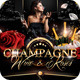 Champagne Wine & Roses Flyer Template - GraphicRiver Item for Sale
