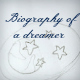 Biography of a Dreamer