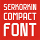 Serkorkin Compact Regular Font - GraphicRiver Item for Sale