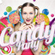 Flyer Candy Party Template - GraphicRiver Item for Sale