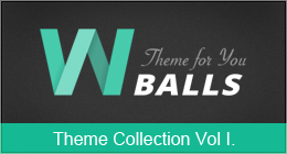 W Balls - Theme Collection Vol I.