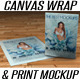 Canvas Wrap &amp;amp; Print Portrait Mockup - GraphicRiver Item for Sale