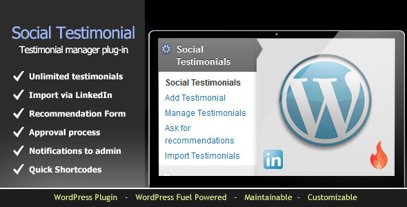 With this plugin you will get WordPress Fuel for Free (Worth $25) – WP Fuel Social Testimonial System is a WordPress plugin built using WordPress Fuel. It