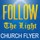 Follow The Light Church Flyer Template - GraphicRiver Item for Sale