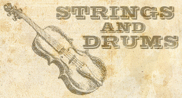 Strings and Drums