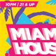 Miami House Party Flyer - GraphicRiver Item for Sale