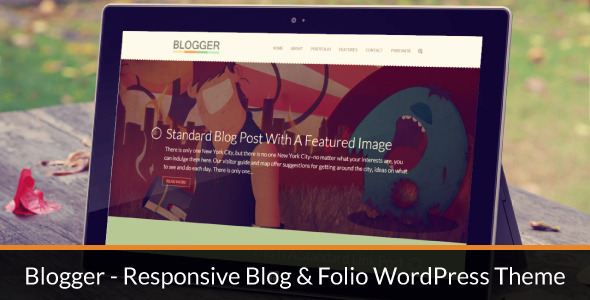 ThemeForest Blogger Responsive Blog & Folio WordPress Theme 4597525