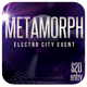 Metamorph Electro Event - GraphicRiver Item for Sale