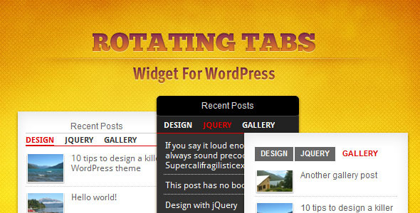 ROTATING TABS Widget For WordPress Recent Posts DESIGN GALLERY Recent Posts always sound DESIGN GALLERY DESIGN JQUERY GALLERY lOtips design kill Supercalifragil WocdPress theme Moer gallery post This post has Hello woild! Design with jQue tips design killer