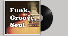 FUNK &amp; GROOVE &amp; SOUL