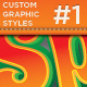 Custom Graphic Styles 1 - GraphicRiver Item for Sale