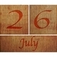Wooden calendar July 26. - PhotoDune Item for Sale