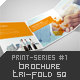 Brochure Tri-Fold Square Print-Series #1 - GraphicRiver Item for Sale