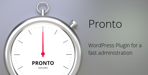 CodeCanyon Pronto Fast WordPress Administration 4697274