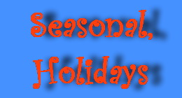 Seasonal and Holidays