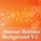 Abstract Bubbles Background V.1