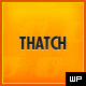 Thatch - WordPress Blogging Theme - ThemeForest Item for Sale