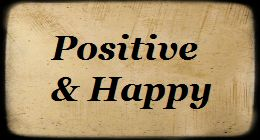 Positive & Happy