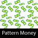 Money Pattern - GraphicRiver Item for Sale