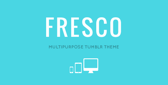 FRESCO - Responsive Multipurpose Tumblr Theme - Blog Tumblr