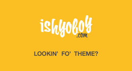 IshYoBoy WordPress Themes
