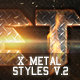 X Metal Styles V.2 - GraphicRiver Item for Sale