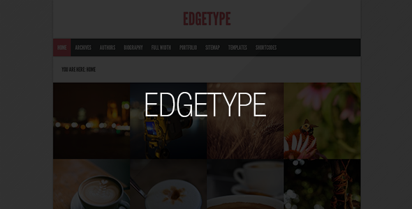 Edgetype Responsive Blog + Portfolio Theme - Blog / Magazine WordPress
