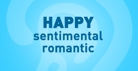 Happy Sentimental Romantic