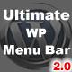 అల్టిమేట్ WP మెను బార్ - అమ్మకానికి కోసం WorldWideScripts.net అంశం